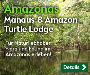 Brasilien Reise Amazonas: Manaus  und Amazon Turtle Lodge
