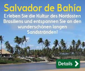 Brasilien Reise nach Salvador de Bahia: Erleben Sie die Kultur des Nordosten des Landes und entspannen Sie an den wunderschönen langen Sandstränden